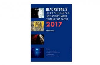 Blackstone's Police Sergeants' & Inspectors' Mock Examination Paper 2017